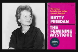 Image result for Betty Friedan's The Feminine Mystique